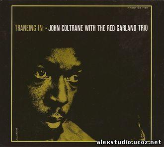 http://alexstudio.ucoz.net/05-2010/John_Coltrane_With_The_Red_Garland_Trio-Traneing_I.jpg